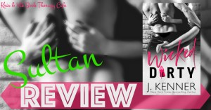 REVIEW & EXCERPT: WICKED DIRTY by J. Kenner