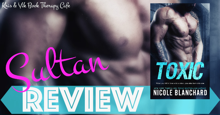REVIEW & GIVEAWAY: TOXIC by Nicole Blanchard