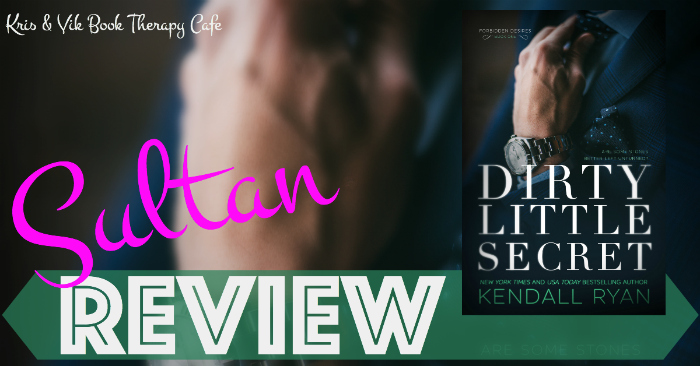 REVIEW: DIRTY LITTLE SECRET by Kendall Ryan