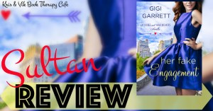 REVIEW: HER FAKE ENGAGEMENT by Gigi Garrett