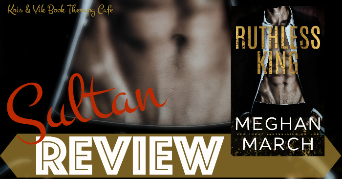 REVIEW: RUTHLESS KING by Meghan March