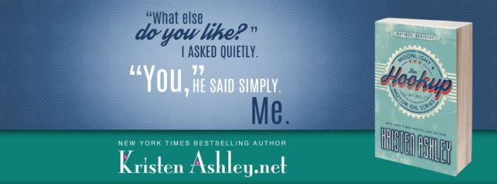 RELEASE BLITZ & EXCERPT: THE HOOKUP by Kristen Ashley