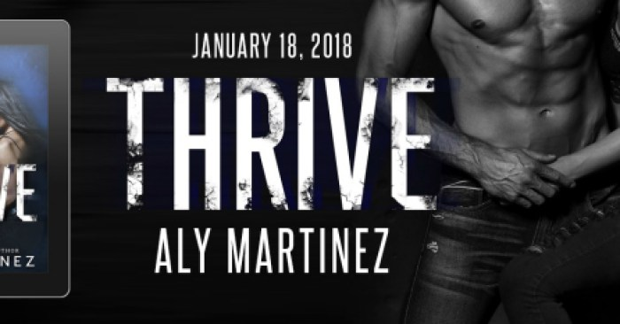 COVER REVEAL: THRIVE by Aly Martinez