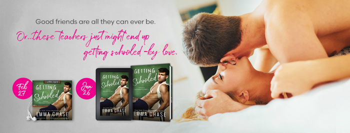 AUDIBLE RELEASE: GETTING SCHOOLED by Emma Chase