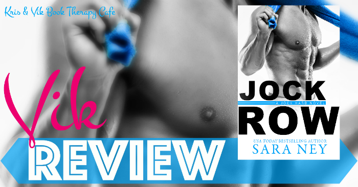 REVIEW & EXCERPT: JOCK ROW by Sara Ney