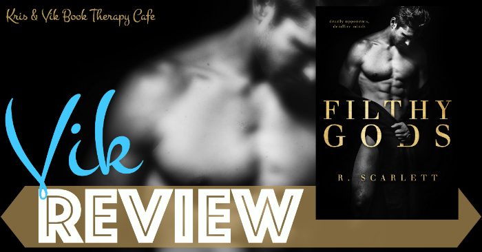 REVIEW: FILTHY GODS by R. Scarlett