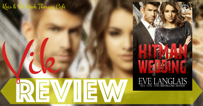BLOG TOUR REVIEW & GIVEAWAY: HITMAN WEDDING by Eve Langlais