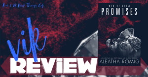 REVIEW: PROMISES by Aleatha Romig