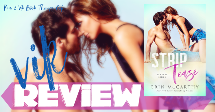 REVIEW: STRIP TEASE by Erin McCarthy
