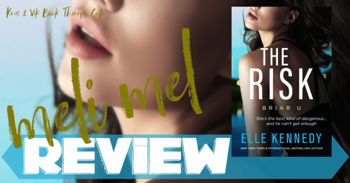 ✔ #NewRelease REVIEW: THE RISK by Elle Kennedy