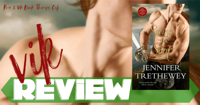 ✔ #NewRelease REVIEW: SAVING THE SCOT by Jennifer Trethewey