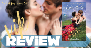 REVIEW: THIS SCOT OF MINE by Sophie Jordan