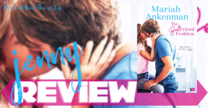 REVIEW: THE BEST FRIEND PROBLEM by Mariah Ankenman