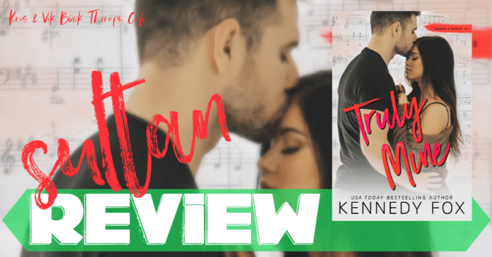 ✔ #NewRelease REVIEW: TRULY MINE by Kennedy Fox