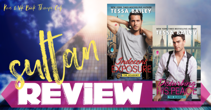 ✔ REVIEW: INDECENT EXPOSURE & DISTURBING HIS PEACE by Tessa Bailey