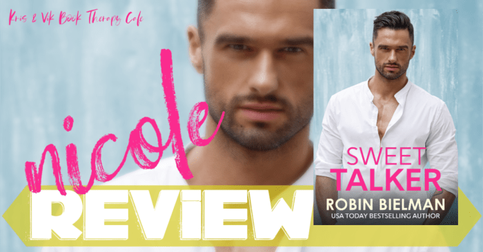 ✔ #NewRelease REVIEW & GIVEAWAY: SWEET TALKER by Robin Bielman