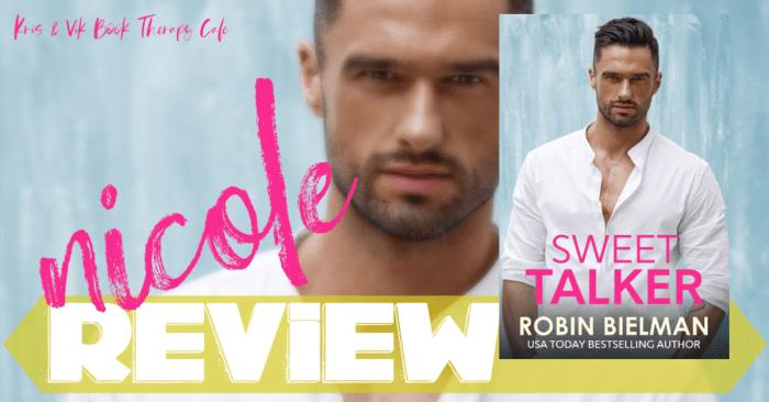 ✔ #NewRelease REVIEW & GIVEAWAY: SWEET TALKER by Robin Bielman