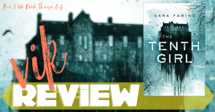 ✔ REVIEW, QUOTES WITH AUTHOR'S SPIN, & GIVEAWAY: THE TENTH GIRL by Sara Faring
