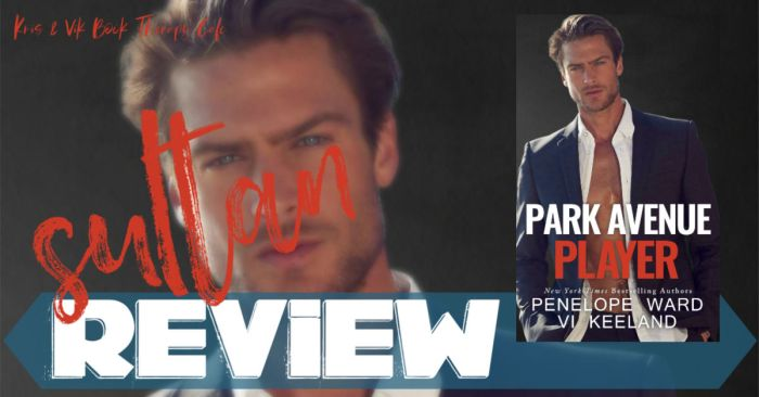 REVIEW: PARK AVENUE PLAYER by Penelope Ward & Vi Keeland