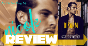 REVIEW: DISARM by Karina Halle