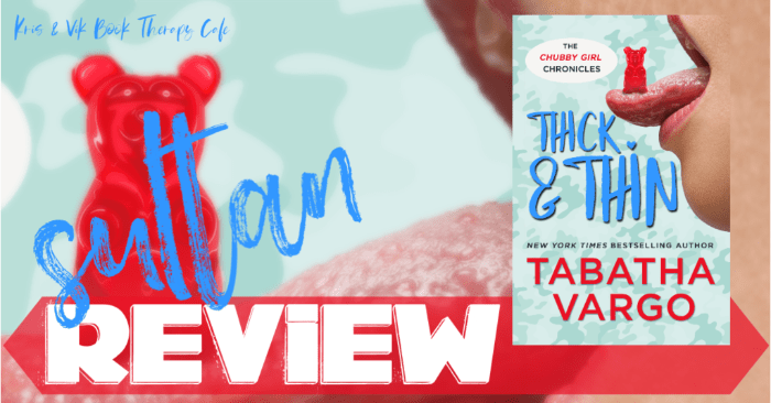 ✔ #NewRelease REVIEW: THICK & THIN by Tabatha Vargo