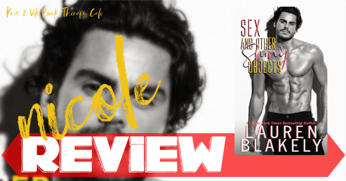 ✔ #NewRelease REVIEW: SEX AND OTHER SHINY OBJECTS by Lauren Blakely