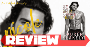 REVIEW: SEX AND OTHER SHINY OBJECTS by Lauren Blakely