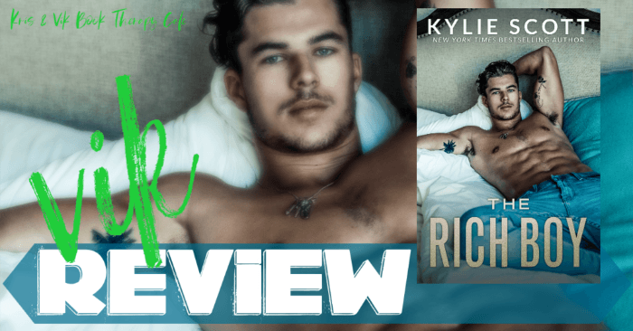 ✔ #NewRelease REVIEW & EXCERPT: THE RICH BOY by Kylie Scott