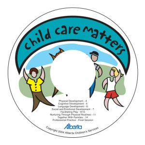Child Care Matters: Government of Alberta Child Care Training Video (8 modules: DVD - Video Footage and Production)