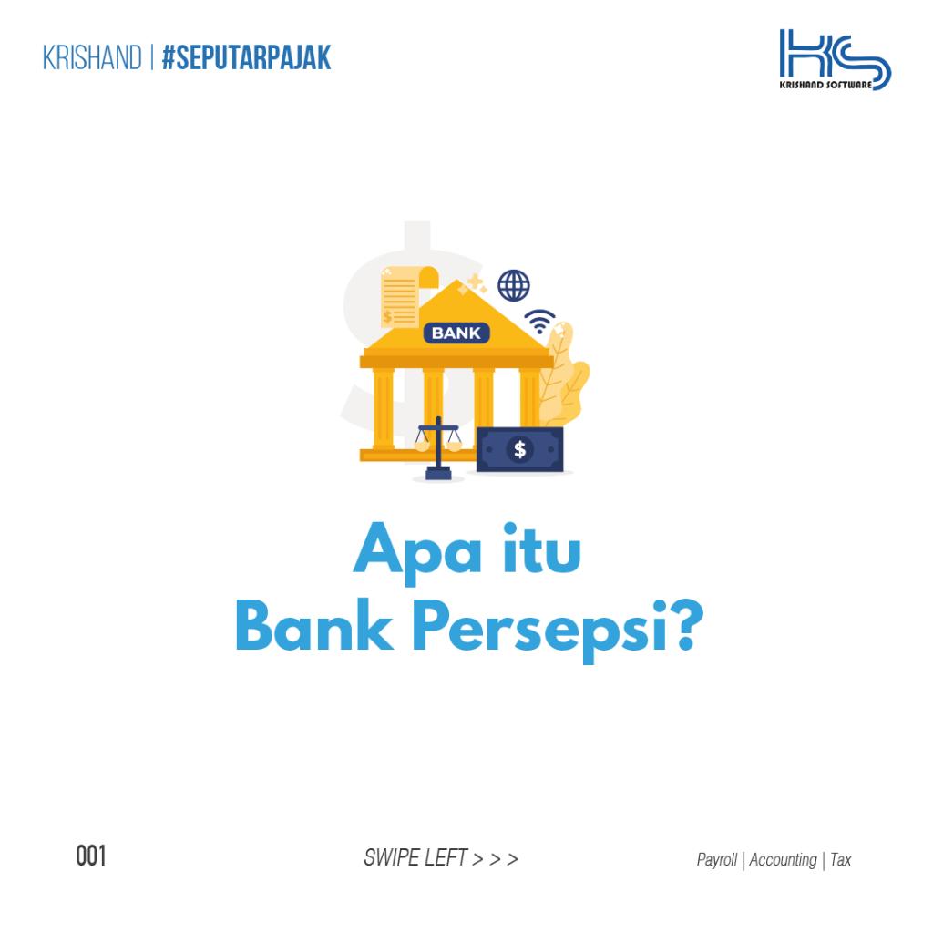 pengertian bank persepsi