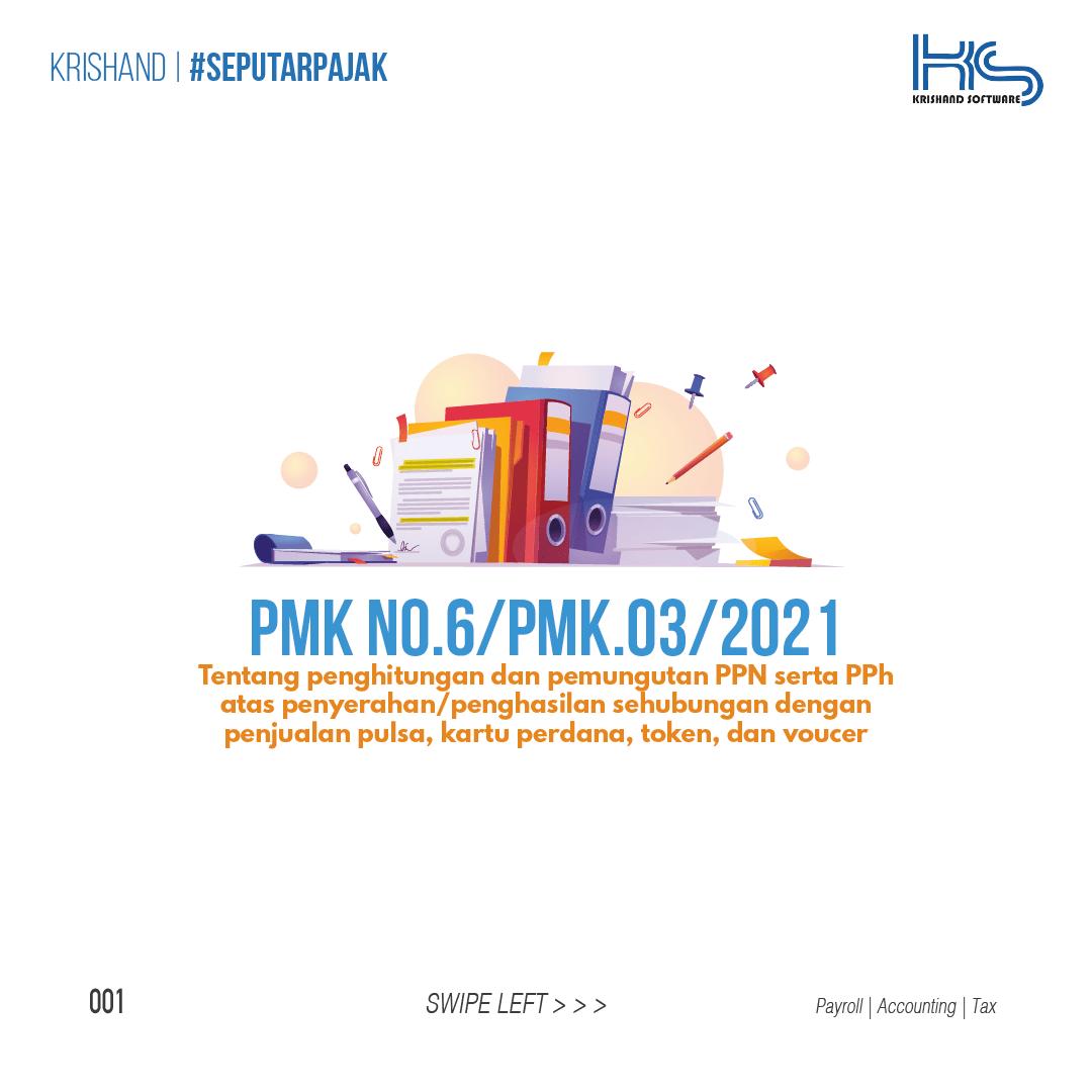 PMK No.6/PMK.03/2021