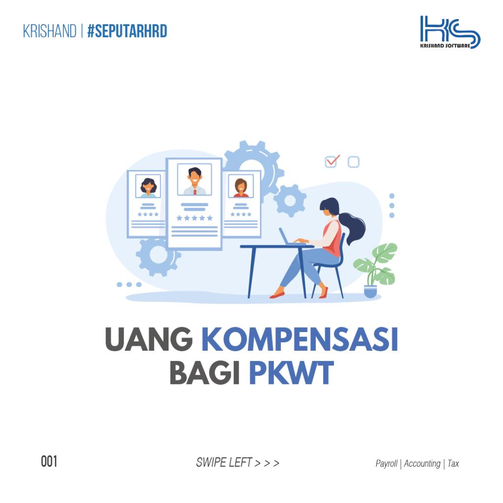 Uang Kompensasi Bagi Pekerja/Buruh PKWT
