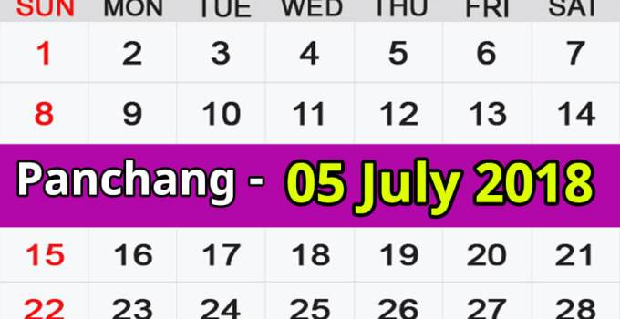 Panchang 05 July 2018