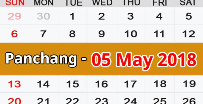 Panchang 05 May 2018