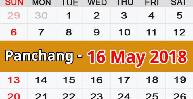 Panchang 16 May 2018