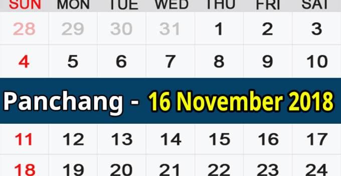 Panchang 16 November 2018