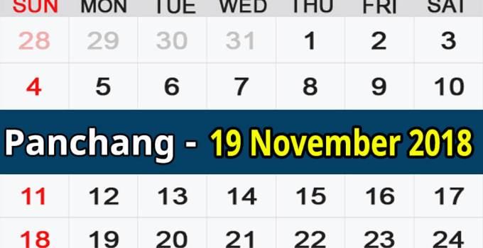 Panchang 19 November 2018