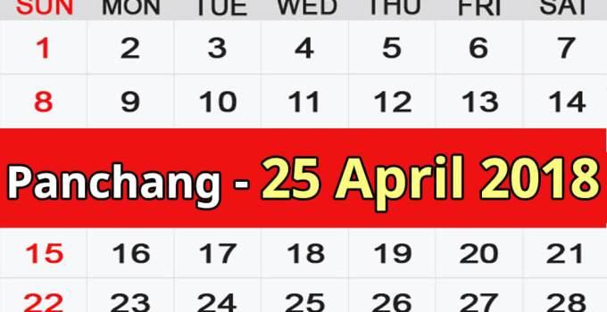 Panchang 25 April 2018