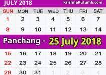 Panchang 25 July 2018