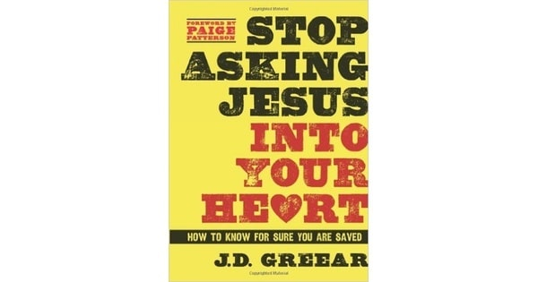 REVIEW: Stop Asking Jesus Into Your Heart