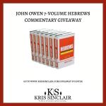 John Owen 7-Volume Hebrews Commentary Giveaway