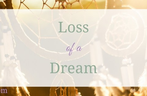 loss of a dream