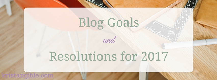 blog goals and resolutions for 2017