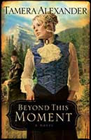 "Krista's Book review: ""Beyond this moment"" by Tamera Alexander"