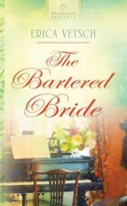 HOLIDAY BOOK GIVING GUIDE: Erica Vetsch's The Bartered Bride