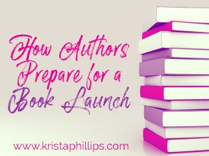 Top 10 Ways Authors Prepare for a Book Launch