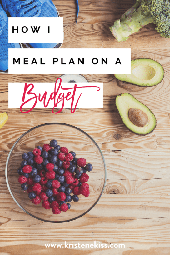 How I meal plan on a budget. From www.kristenekiss.com