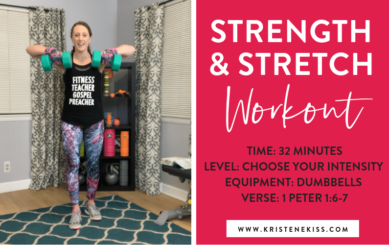 Strength and Stretch Workout