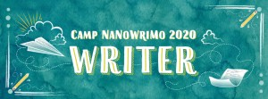 Read more about the article Writing Wednesday: Happy Camp Nano!