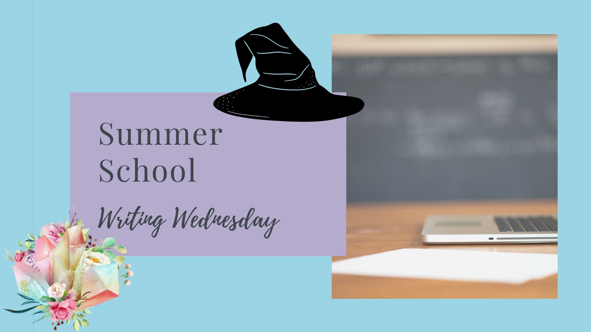 Read more about the article Writing Wednesday: Summer School